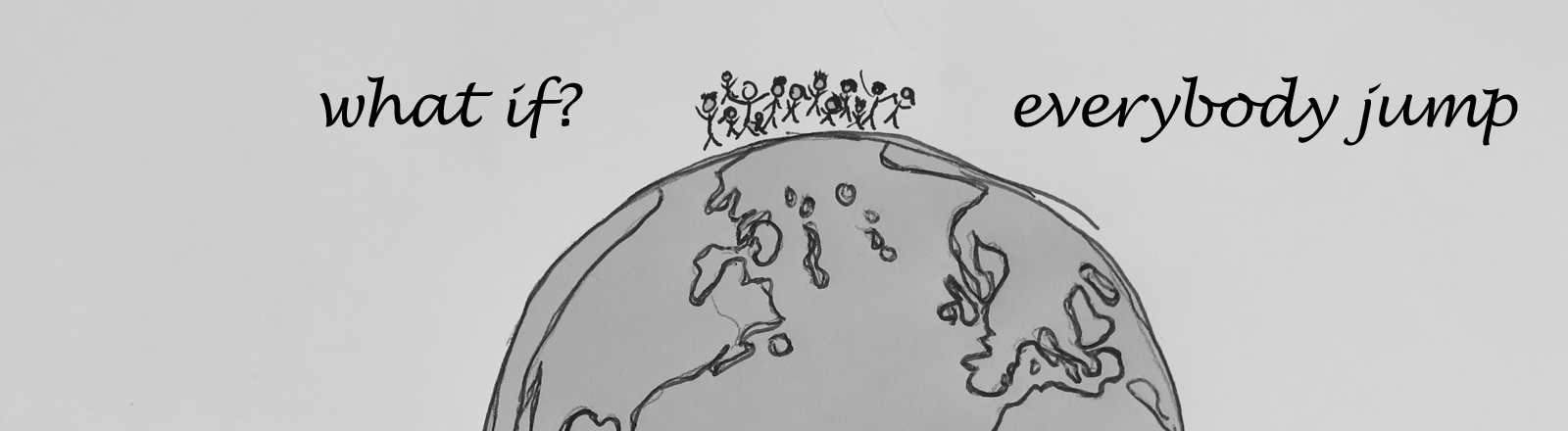 Was, wenn alle Menschen auf der Welt sich an einem Ort versammeln und gleichzeitig in die Luft springen?