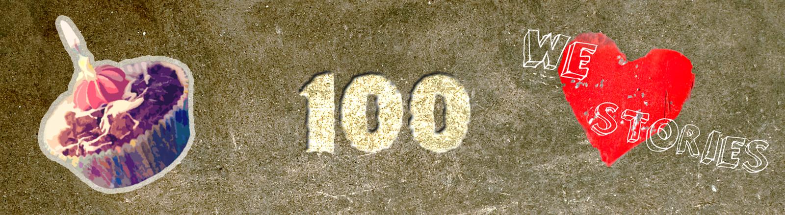 Collage: Törtchen, Wir lieben gute Geschichten, 100