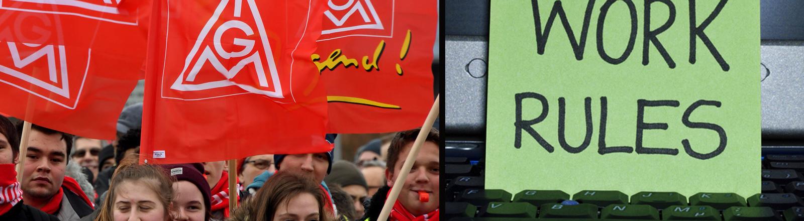 """Streikende IG Metall Mitglieder mit Fahnen in der Hand und ein Bild von einem Laptop mit dem Schild """"Work Rules""""."""