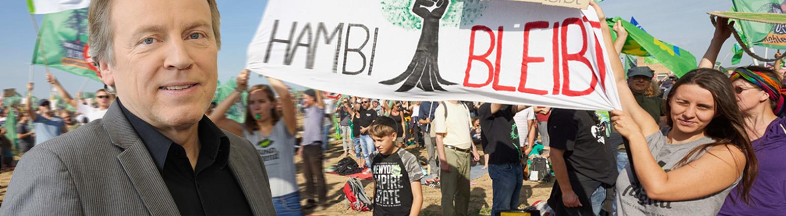 Proteste am Hambacher Forst gegen den Braunkohleabbau von RWE. Vorne links, das Portrait von Korrespondent Jürgen Döschner
