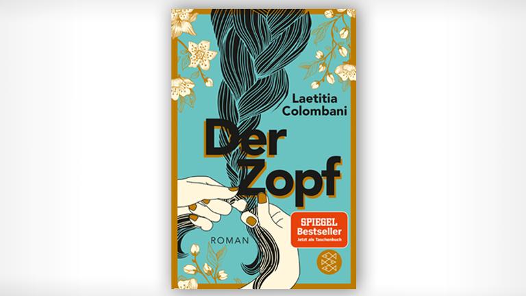 "Cover des Debütromans ""Der Zopf"" von Laetitia Colombani"