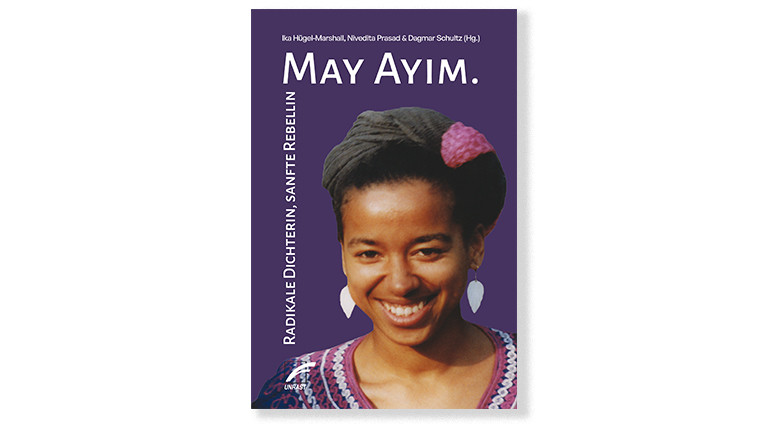 """Cover des Buches """"May Ayim. Radikale Dichterin, sanfte Rebellin"""""""