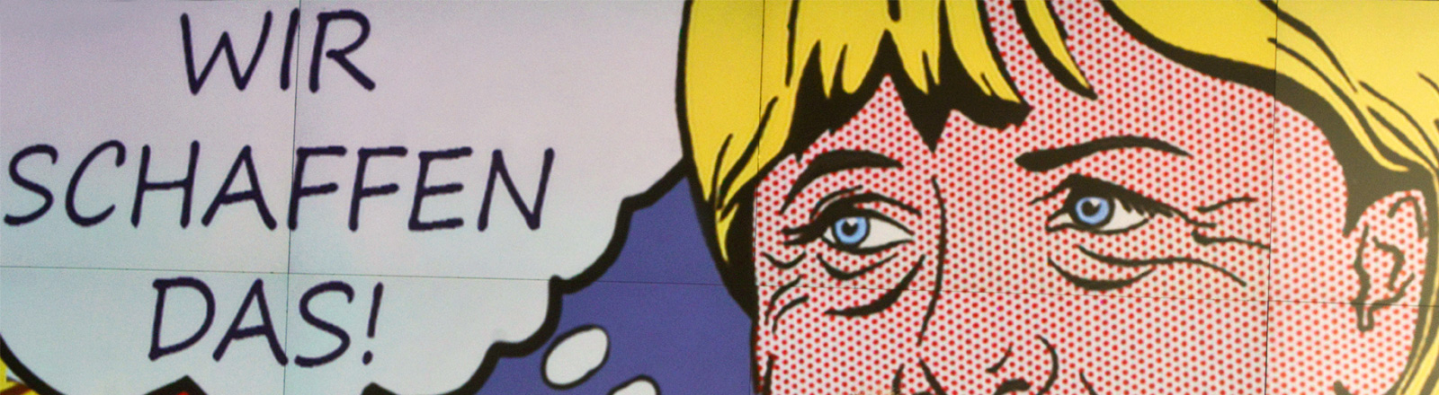 """Ausschnitt eines Bildes von Angela Merkel, gemalt in Roy Lichtenstein-Optik, daneben der Satz """"Wir schaffen das"""""""