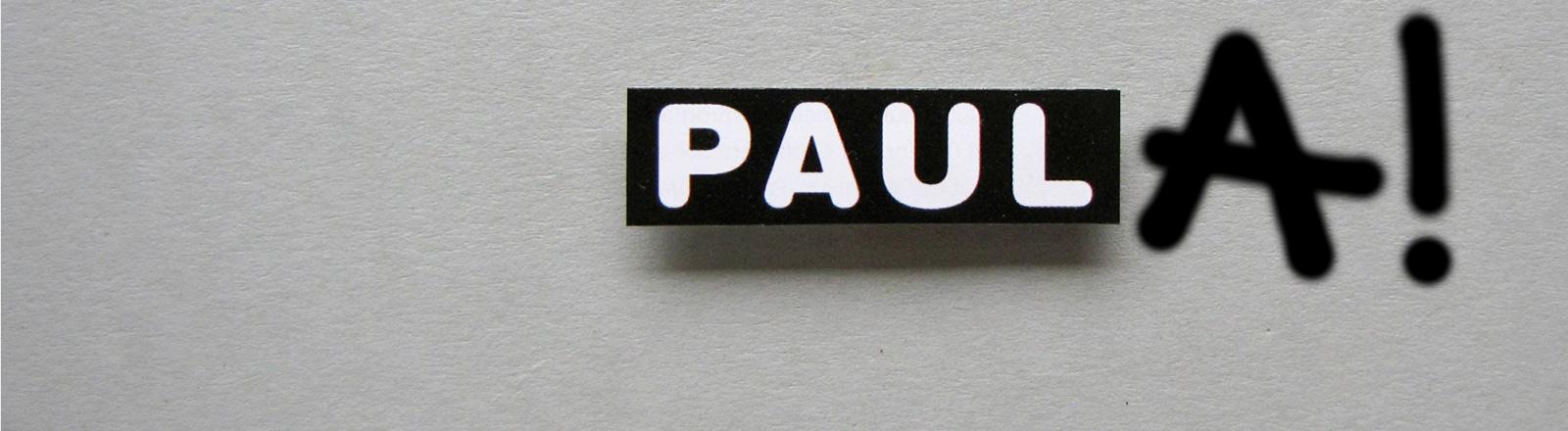 Der Name Paul handschriftlich zu Paula ergänzt