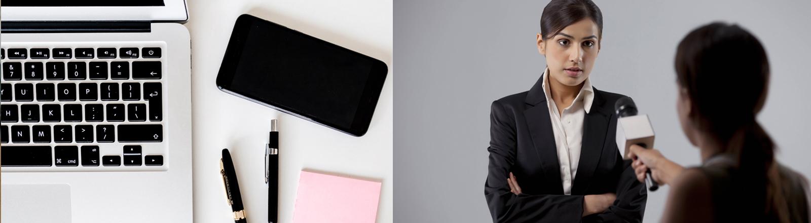 Bild 1: Ein Laptop, daneben Stifte und Smartphone. Bild 2: Eine Reporterin führt ein Interview mit einer Businessfrau, einer Expertin.