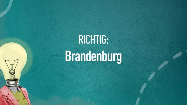 Richtig: Brandenburg