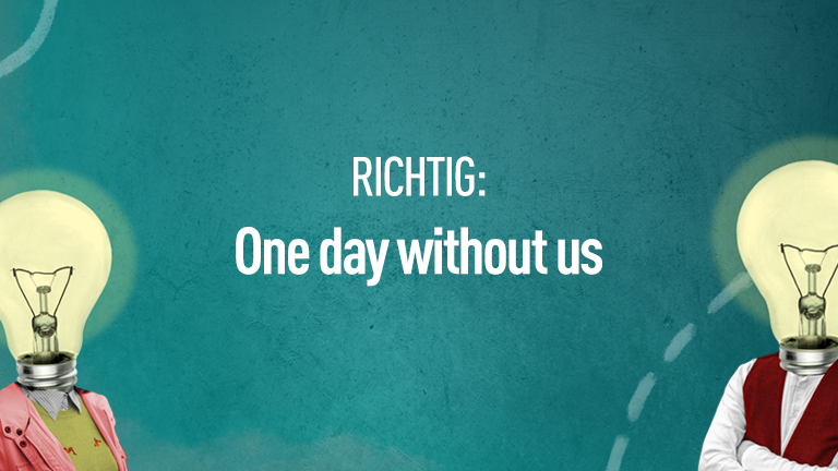 Richtig: One day without us