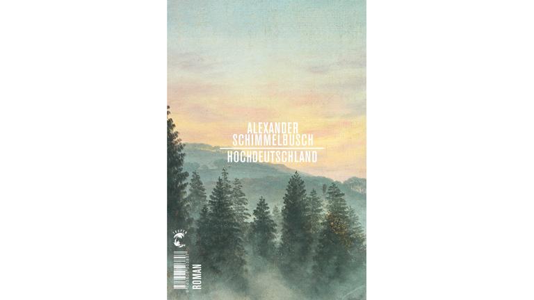 """""""Hochdeutschland"""" von Alexander Schimmelbusch"""